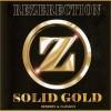 Rezerection Solid Gold