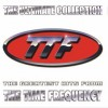 TTF – The Ultimate Collection