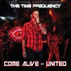 The Time Frequency – Come Alive – United – CD Single