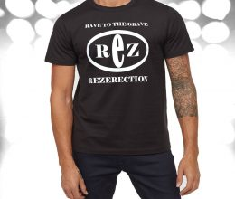 Rez Rave To The Grave Tshirt